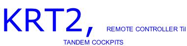KRT2, REMOTE CONTROLLER Til  TANDEM COCKPITS